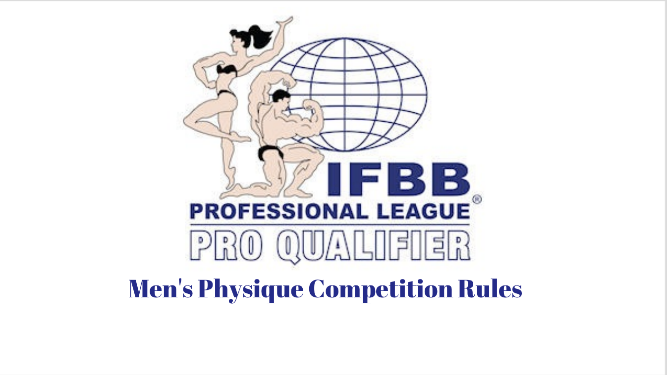IFBB Professional League Pro Qualifier Competition Rules: Men's Physique