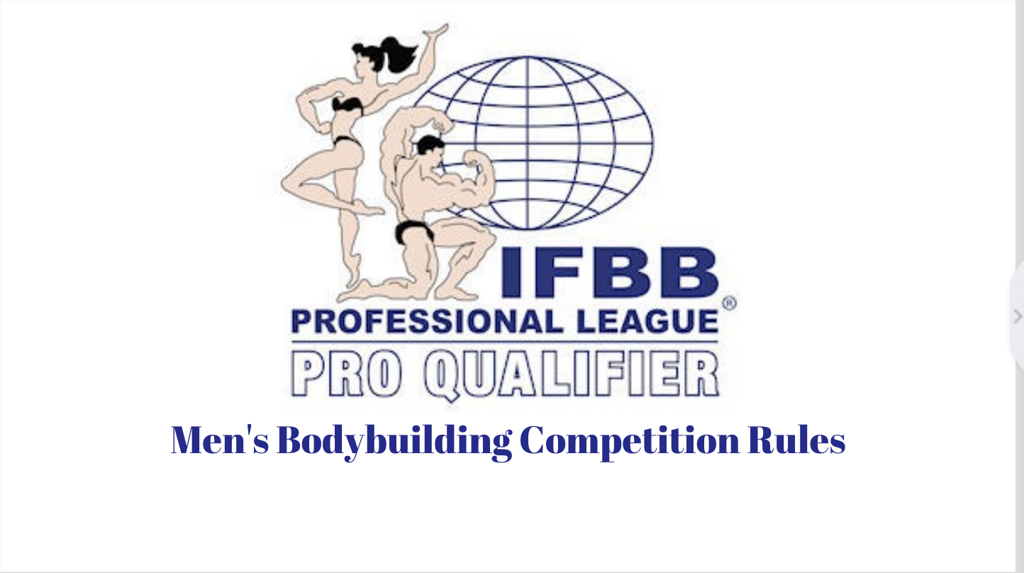 IFBB Professional League Pro Qualifier Competition Rules: Men's Bodybuilding