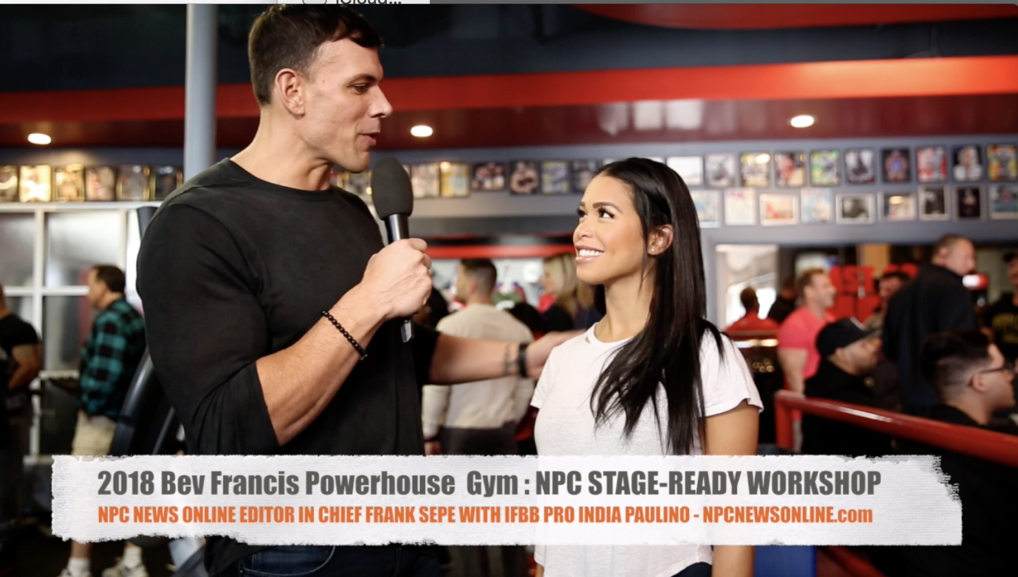 IFBB Bikini Pro India Paulino Interviewed By NPC News Online Editor In Chief Frank Sepe at the 2018 Bev Francis Powerhouse Gym NPC Stage Ready Workshop