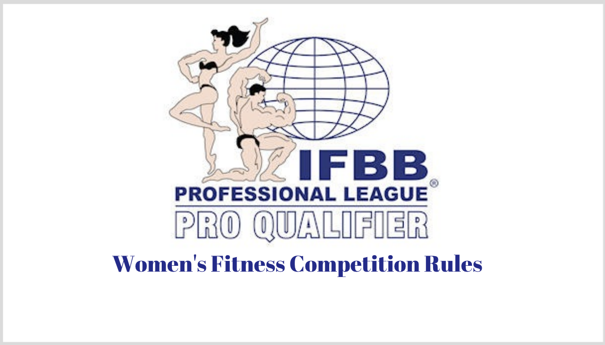 IFBB Professional League Pro Qualifier Competition Rules: Women's Fitness