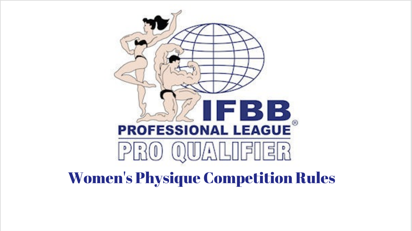 IFBB Professional League Pro Qualifier Competition Rules: Women's Physique