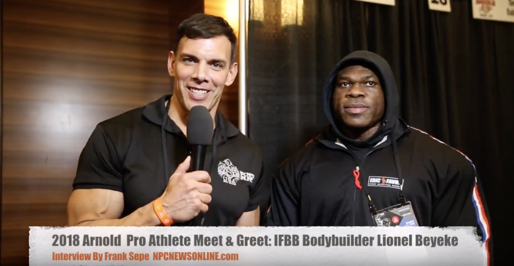 IFBB Bodybuilder Lionel Beyeke At The 2018 Arnold Interviewed By NPC News Online Editor In Chief Frank Sepe.